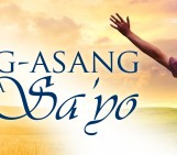 Celebration, Consecration, and Commitment (February 7, 2016) | Pag-asang Para Sa'Yo